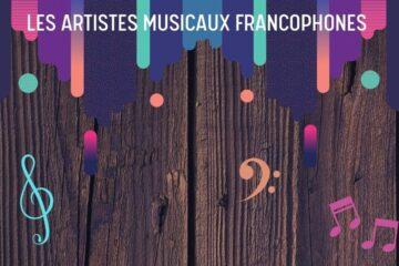 les-artistes-musicaux-francophones-musique-francophone