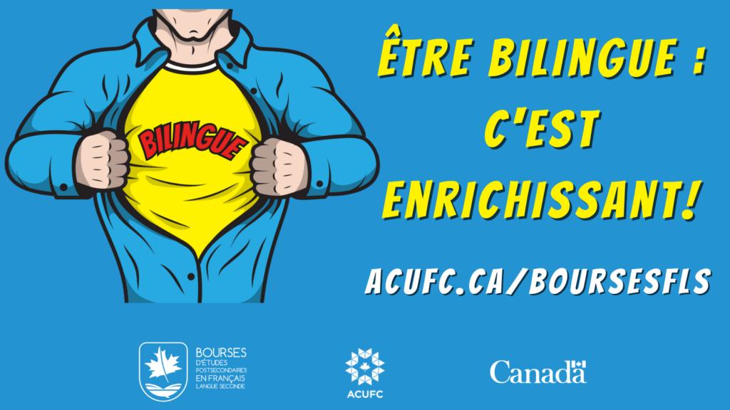 Bannière sur laquelle est écrit « Être bilingue : C'est enrichissant! » avec un lien menant au site Web de l'ACUFC